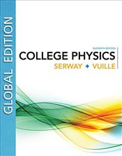 College Physics, Global Edition 11e - Serway, Raymond
