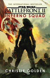 Star Wars : Battlefront II : Inferno Squad - Golden, Christie