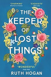 Keeper of Lost Things  - Hogan, Ruth