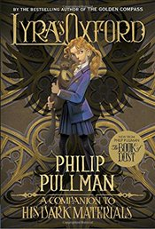 Lyras Oxford: His Dark Materials (His Dark Materials (Paperback)) - Pullman, Philip