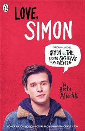 Love Simon : Simon Vs The Homo Sapiens Agenda Official Film Tie-in - Albertalli, Becky