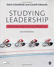 Studying Leadership : Traditional and Critical Approaches - Schedlitzki, Doris