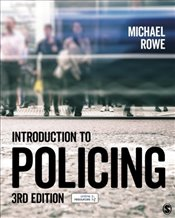 Introduction to Policing - Rowe, Michael
