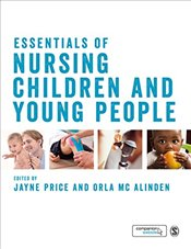 Essentials of Nursing Children and Young People - Price, Jayne