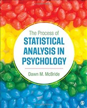 Process of Statistical Analysis in Psychology - McBride, Dawn M.