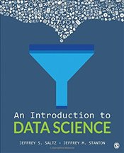 Introduction to Data Science - Saltz, Jeffrey S.