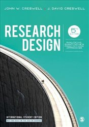 Research Design : Qualitative, Quantitative, and Mixed Methods Approaches - Creswell, John W.