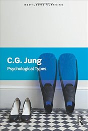 Psychological Types   - Jung, Carl Gustav