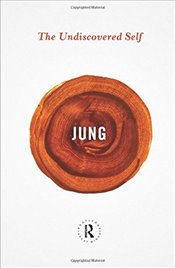 Undiscovered Self  - Jung, Carl Gustav