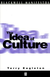 Idea of Culture - Eagleton, Terry