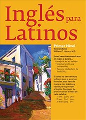 Ingles Para Latinos : Level 1 - Harvey, William C.