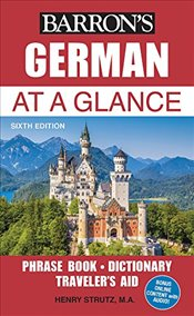 German At a Glance : Foreign Language Phrasebook & Dictionary -
