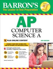 Barrons AP Computer Science A : with Bonus Online Tests : 8e -
