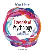 Essentials of Psychology: Concepts and Applications - Nevid, Jeffrey