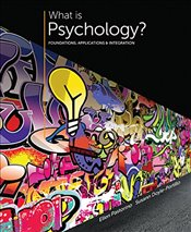 What is Psychology?: Foundations, Applications, and Integration - Doyle-Portillo, Susann