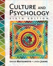 Culture and Psychology - Matsumoto, David