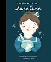 Marie Curie : Little People, Big Dreams - Vegara, Isabel Sanchez