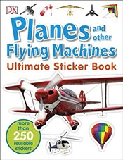 Planes and Other Flying Machines Ultimate Sticker Book  -