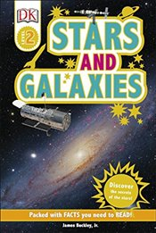 Stars and Galaxies : DK Readers Level 2 - Jr, James Buckley