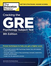 Cracking the GRE Psychology Subject Test : 8e -