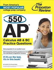 550 AP Calculus AB and BC Practice Questions  -