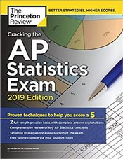 Cracking the AP Statistics Exam 2019 Edition   -