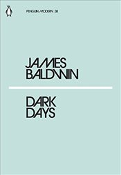 Dark Days : Penguin Modern Classics No.38 - Baldwin, James