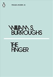Finger : Penguin Modern Classics No.25 - Burroughs, William S.