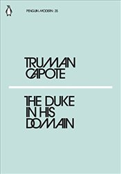 Duke in His Domain : Penguin Modern Classics No.35 - Capote, Truman