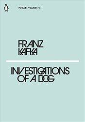 Investigations of a Dog : Penguin Modern Classics No.14 - Kafka, Franz