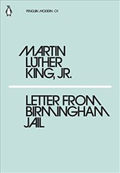 Letter from Birmingham Jail : Penguin Modern Classics No.1 - King, Martin Luther, Jr.