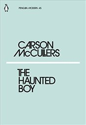 Haunted Boy : Penguin Modern Classics No.45 - McCullers, Carson