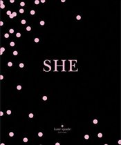 kate spade new york: SHE: muses, visionairies and madcap heroines - York, Kate Spade New
