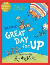 Great Day for Up (Dr. Seuss) - Dr. Seuss