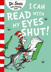 I Can Read with my Eyes Shut - Seuss, Dr.