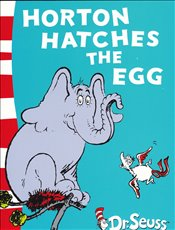 Horton Hatches the Egg: Yellow Back Book (Dr. Seuss - Yellow Back Book) - Seuss, Dr.