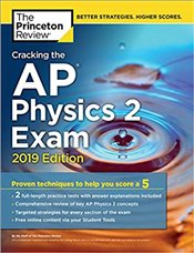 Cracking the AP Physics 2 Exam 2019 Edition -