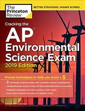 Cracking the AP Environmental Science Exam 2019 Edition - Review, Princeton