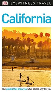 California : DK Eyewitness Travel Guide  -