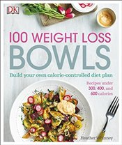 100 Weight Loss Bowls - Whinney, Heather