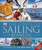 Complete Sailing Manual  - Sleight, Steve