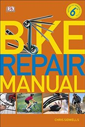 Bike Repair Manual - Sidwells, Chris