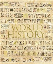 World History : From the Ancient World to the Information Age  - Parker, Philip