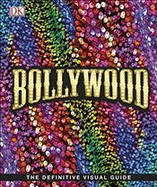 Bollywood : The Films! The Songs! The Stars!  -