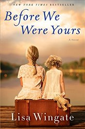 Before We Were Yours - Wingate, Lisa