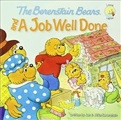 Berenstain Bears and a Job Well Done - Berenstain, Jan