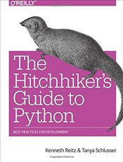 Hitchhikers Guide to Python - Reitz, Kenneth