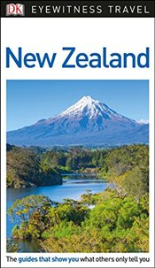 New Zealand : DK Eyewitness Travel Guide  -