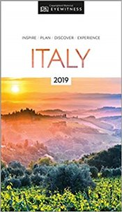 Italy : DK Eyewitness Travel Guide 2019 -