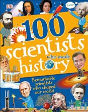 100 Scientists Who Made History   - Mills, Andrea